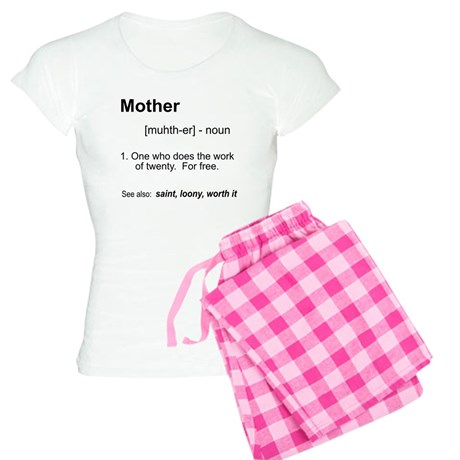 Definition of Mother Pajamas by heythatspunny